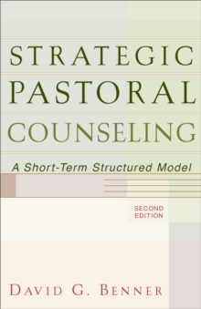 Image for Strategic Pastoral Counseling : A Short-Term Structured Model