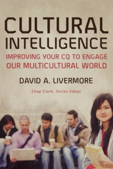 Image for Cultural intelligence  : improving your CQ to engage our multicultural world