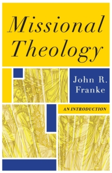 Image for Missional Theology : An Introduction