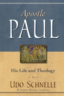 Image for Apostle Paul : His Life and Theology