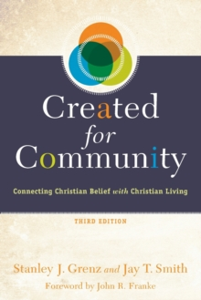 Image for Created for Community : Connecting Christian Belief with Christian Living