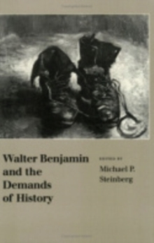 Image for Walter Benjamin and the Demands of History