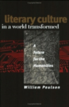 Image for Literary culture in a world transformed  : a future for the humanities