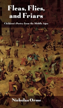 Image for Fleas, Flies, and Friars : Children's Poetry from the Middle Ages