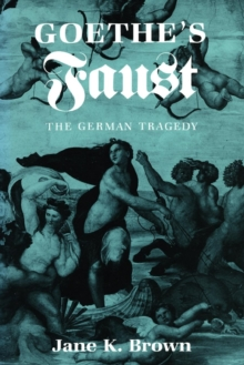 "Image for Goethe's ""Faust"" : The German Tragedy"