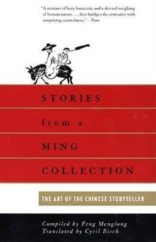 Image for Stories from a Ming Collection : The Art of the Chinese Storyteller