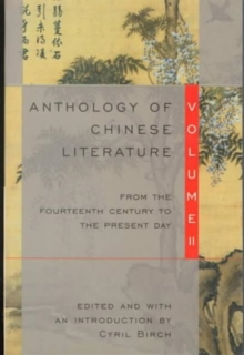 Image for Anthology of Chinese Literature: Volume II : From the Fourteenth Century to the Present Day