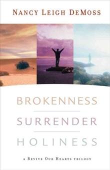 Image for Brokenness, Surrender, Holiness