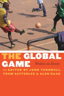 Image for The global game  : writers on soccer