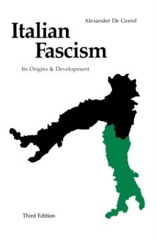 Image for Italian Fascism : Its Origins and Development, Third Edition