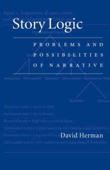 Image for Story logic  : problems and possibilities of narrative