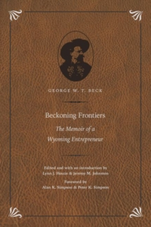 Image for Beckoning Frontiers : The Memoir of a Wyoming Entrepreneur