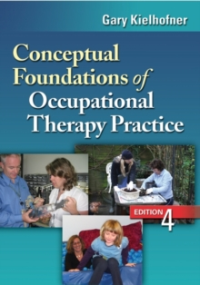 Image for Conceptual Foundations of Occupational Therapy, 4th Edition