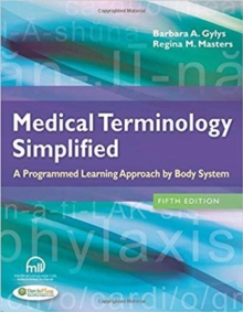 Image for Medical Terminology Simplified : a Programmed Learning Approach by Body System