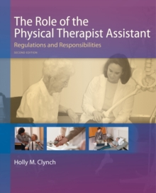 Image for The Role of the Physical Therapist Assistant, 2nd Edition