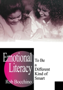 Image for Emotional Literacy : To Be a Different Kind of Smart