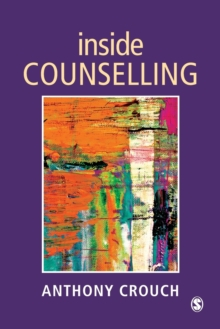 Image for Inside counselling  : becoming and being a professional counsellor