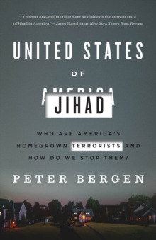 Image for United States of Jihad  : who are America's homegrown terrorists and how do we stop them?
