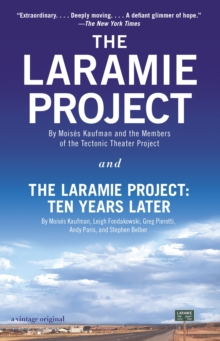 Image for The Laramie Project and The Laramie Project - ten years later