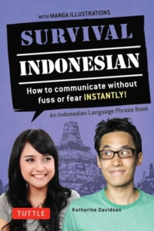 Image for Survival Indonesian  : how to communicate without fuss or fear instantly!