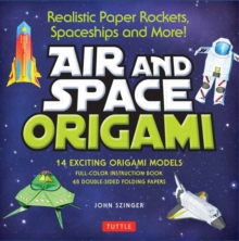 Image for Air and Space Origami Kit : Paper Rockets, Airplanes, Spaceships and More!