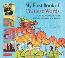 Image for My first book of Chinese words  : an ABC rhyming book of Chinese language and culture