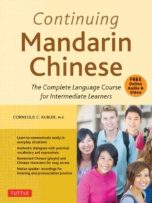 Image for Continuing Mandarin Chinese Textbook : The Complete Language Course for Intermediate Learners