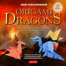 Image for Origami Dragons Kit : Magnificent Paper Models That Are Fun to Fold! (Free Online Video Tutorials!)