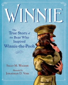Image for Winnie  : the true story of the bear who inspired Winnie-the-Pooh