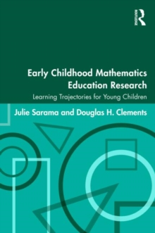 Image for Early childhood mathematics education research  : learning trajectories for young children