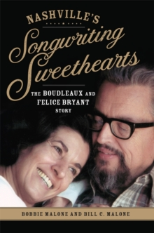 Image for Nashville's Songwriting Sweethearts : The Boudleaux and Felice Bryant Story