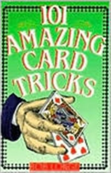 Image for 101 amazing card tricks