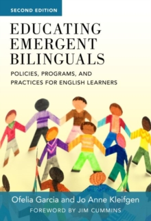 Image for Educating Emergent Bilinguals : Policies, Programs, and Practices for English Learners