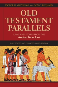 Image for Old Testament parallels  : laws and stories from the ancient Near East