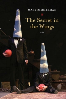 Image for The Secret in the Wings : A Play