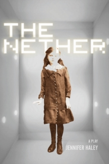 Image for The Nether : A Play