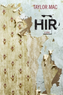 Image for Hir  : a play