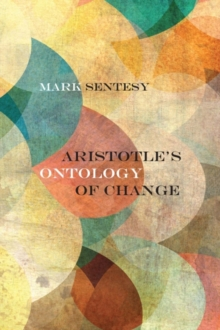 Image for Aristotle's Ontology of Change