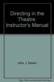 Image for Directing in the Theatre : Instructor's Manual