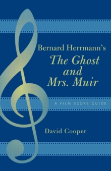 Image for Bernard Herrmann's The ghost and Mrs. Muir  : a film score guide