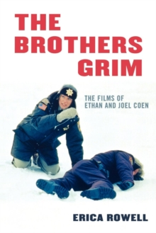 Image for The Brothers Grim : The Films of Ethan and Joel Coen