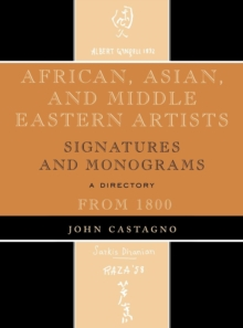 Image for African, Asian and Middle Eastern Artists : Signatures and Monograms From 1800