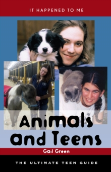 Image for Animals and teens: the ultimate teen guide