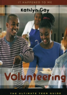 Image for Volunteering: the ultimate teen guide