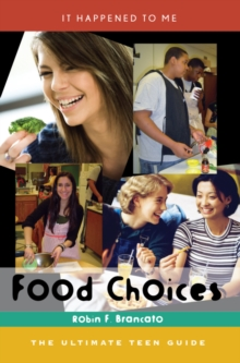 Image for Food choices: the ultimate teen guide
