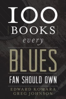 Image for 100 books every blues fan should own