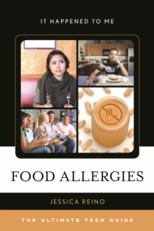 Image for Food Allergies : The Ultimate Teen Guide