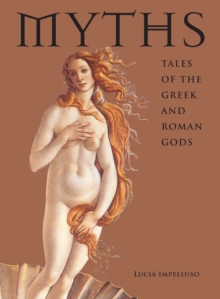 Image for Myths : Tales of the Greek and Roman Gods