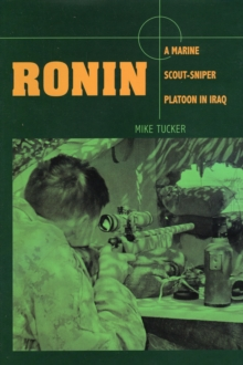 Image for Ronin : A Marine Scout-Sniper Platoon in Iraq