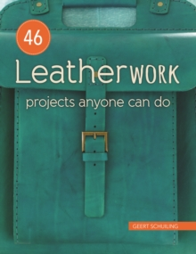 Image for 46 leatherwork projects anyone can do